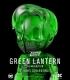 XXRAY Green Lantern Clear Green